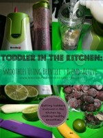 Toddler In The Kitchen: Smoothies Using Breville's Blend-Active