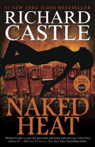 Book Review: Naked Heat(Nikki Heat #2) – Richard Castle
