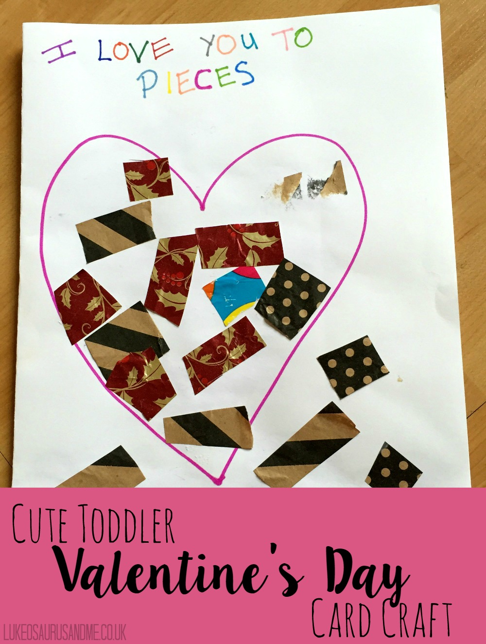 I Love You To Pieces – Toddler Valentine's Card