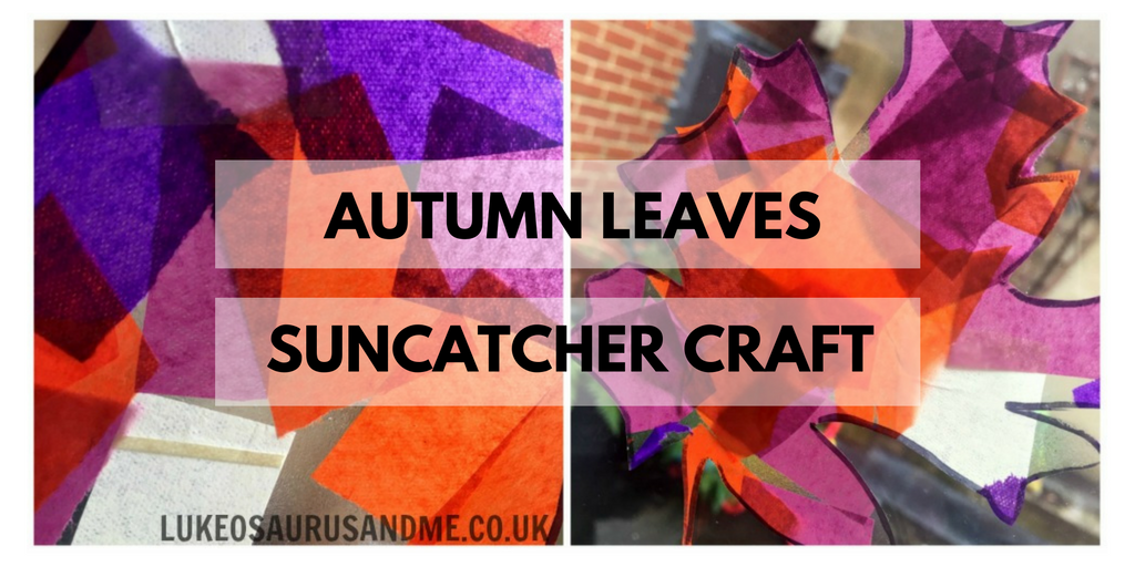 Autumn Leaves Suncatcher Craft at http://lukeosaurusandme.co.uk