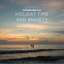 Holiday and travel anxiety from a parent http://lukeosaurusandme.co.uk