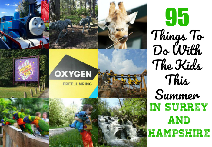 95 things to do with the kids this summer in Surrey and Hampshire at http://lukeosaurusandme.co.uk