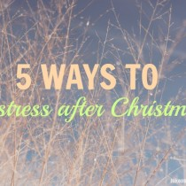 5 Ways To Destress After Christmas by lukeosaurusandme.co.uk