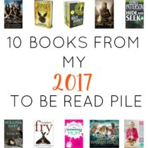 10 Books From My 2017 To Be Read Pile at https://lukeosaurusandme.co.uk