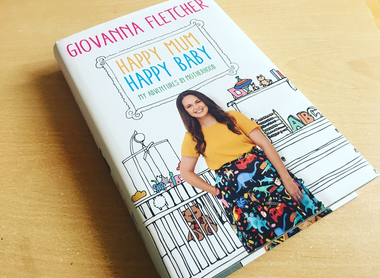 Happy Mum, Happy Baby: Giovanna Fletcher Review
