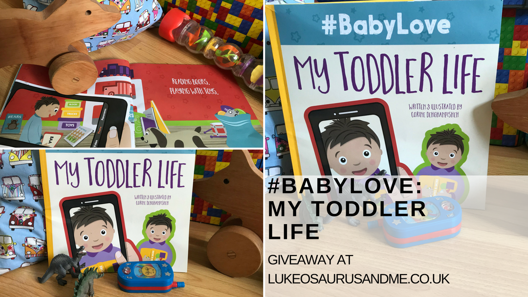 Children's book #BabyLove: My Toddler Love by Corine Dehghanpisheh giveaway at https://lukeosaurusandme.co.uk