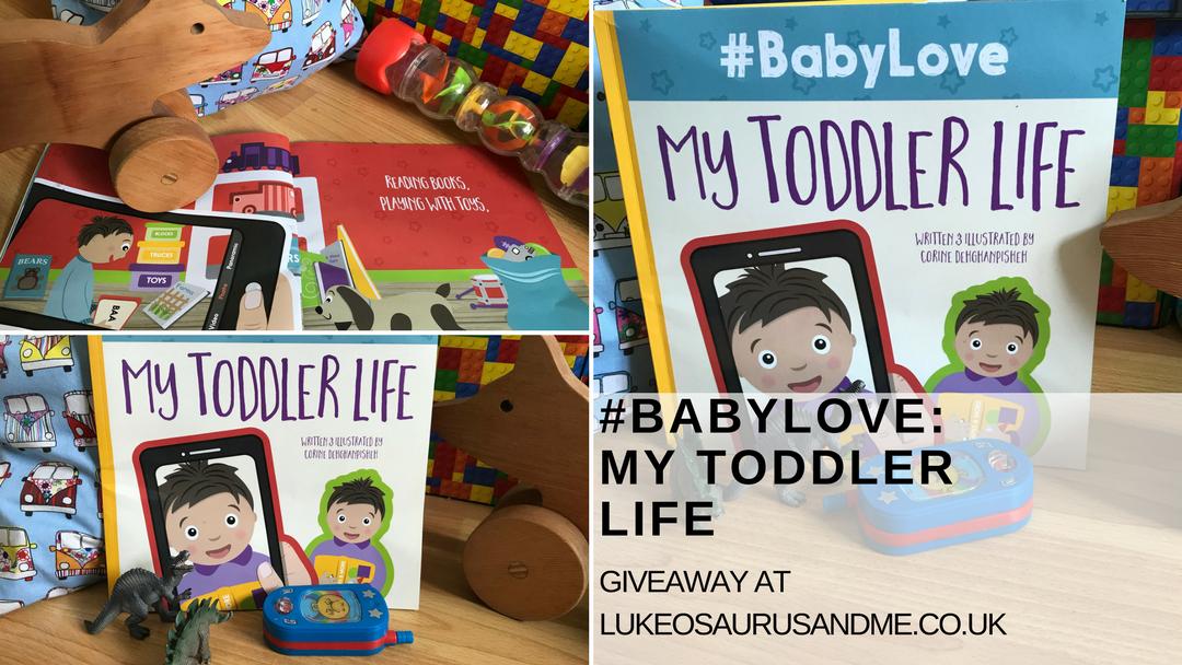 Children's book #BabyLove: My Toddler Love by Corine Dehghanpisheh giveaway at https://lukeosaurusandme.co.uk