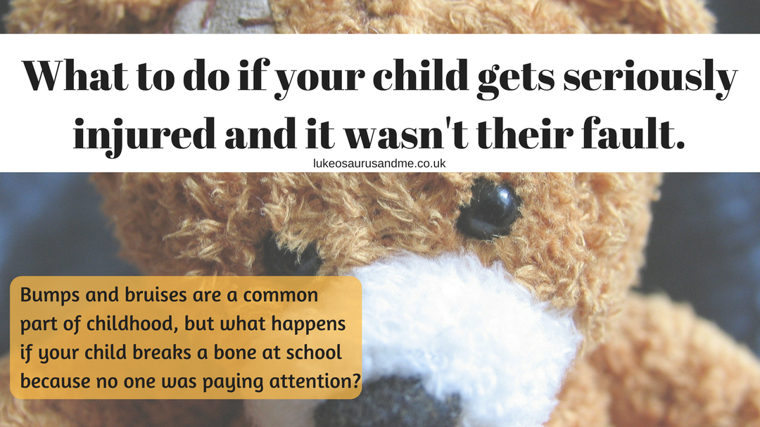 What happens if your child is in a serious accident or has a bad injury at school and it wasn't their fault? You could be entitled to compensation. Read more at https://lukeosaurusandme.co.uk
