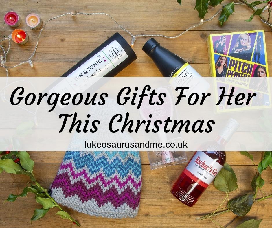 Gorgeous Gifts For Her This Christmas 2018 at https://lukeosaurusandme.co.uk